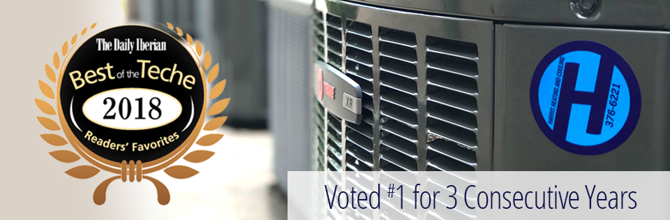 Harris Heating and Cooling voted #1 by the Daily Iberian Best of Teche for 3 consecutive years.